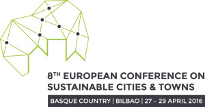 8th Europe Conference on Sustainability in Towns and Cities - Bilbao 2016